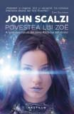 Povestea lui Zoe | John Scalzi