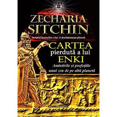 Cartea Pierduta a Lui Enki  -  Zecharia Sitchin foto
