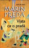 Viata ca o prada/Marin Preda, Cartex 2000