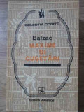 MAXIME SI CUGETARI-BALZAC