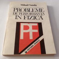 MIHAIL SANDU PROBLEME DE PERFORMANTA IN FIZICA,RF17/4