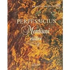 MENTIUNI CRITICE - PERPESSICIUS