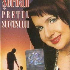 Caseta Carmen Serban - Pretul Succesului, originala, holograma