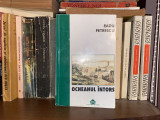 Cumpara ieftin Ocheanul intors - Radu Petrescu