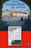 Zwischen Pflicht und Kür : die Hermannstädter Zeitung und die Siebenbürger Sachsen im kommunistischen Rumänien und nach der Wende.