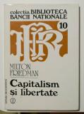 Milton Friedman - Capitalism și libertate