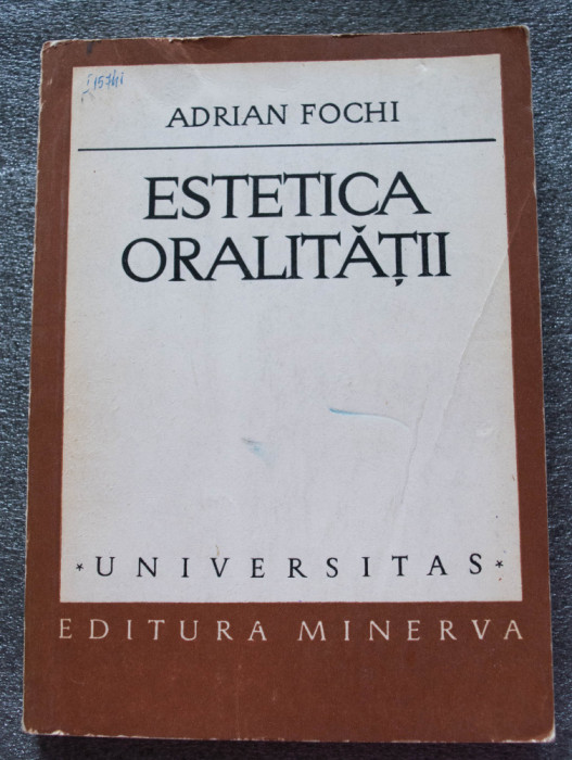 Adrian Fochi - Estetica oralității