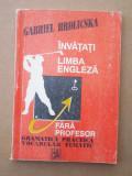 ÎNVĂȚAȚI LIMBA ENGLEZĂ FĂRĂ PROFESOR – GABRIEL HRDLICSKA