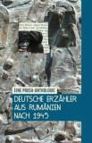 Deutsche Erzahler aus Rumanien nach 1945. Eine Prosa-Anthologie/Olivia Spiridon, Curtea Veche