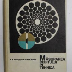 MASURAREA DEBITULUI IN TEHNICA de R.R. POPESCU si R. MIHORDEA , 1969