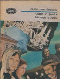 Duiliu Zamfirescu - Viata la tara / Tanase Scatiu