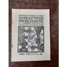 BULETIN PROBLEMISTIC AL COMISIEI CENTRALE DE STUDII SI PROBLEME NR. 52/1989