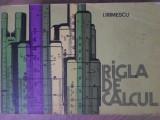 RIGLA DE CALCUL-I. IRIMESCU