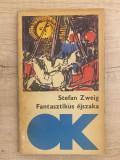 Stefan Zweig - Fantasztikus éjszaka - 1082