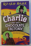 CHARLIE AND THE CHOCOLATE FACTORY by ROALD DAHL , 2005