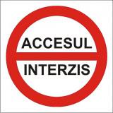 Indicator Accesul interzis(3) - Semn Protectia Muncii