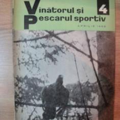 REVISTA ''VANATORUL SI PESCARUL SPORTIV'', NR. 4 APRILIE 1966