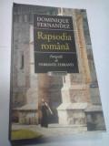 RAPSODIA ROMANA - DOMINIQUE FERNANDEZ