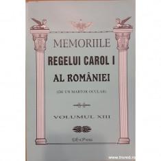 Memoriile Regelui Carol I al Romaniei (de un martor ocular) volumul XIII