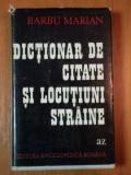 DICTIONAR DE CITATE SI LOCUTIUNI STRAINE de BARBU MARIAN, BUC. 1973