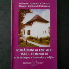 IOASAF BOICIUUC - RUGACIUNI ALESE ALE MAICII DOMNULUI.