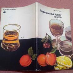 Prepararea bauturilor in casa - N. Gherman
