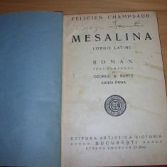 MESALINA.  L'ORGIE  LATINE  ( carte veche, foarte rara, ilustrata, cartonata )*