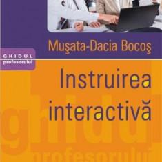 Instruirea interactiva   Musata-Dacia Bocos, Polirom
