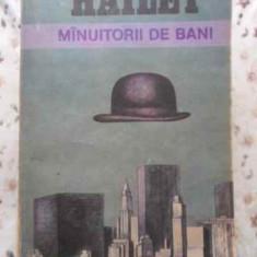 MANUITORII DE BANI - ARTHUR HAILEY