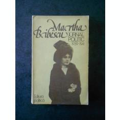 CRISTIAN POPISTEANU - MARTA BIBESCU. JURNAL POLITIC 1939-1941