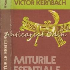 Miturile Esentiale - Victor Kernbach