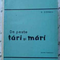 DE PESTE TARI SI MARI - D. CORBEA