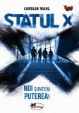 Statul X/Carolin Wahl