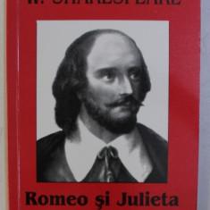 ROMEO SI JULIETA de WILLIAM SHAKESPEARE , 2006