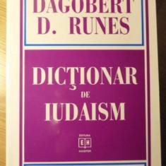 DICTIONAR DE IUDAISM - DAGOBERT D. RUNES