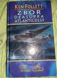 Carte vintage,ZBOR DEASUPRA ATLANTICULUI,Ken follet .colectia cameleon,T.GRATUIT