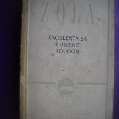 HOPCT  EXCELENTA SA EUGENE ROUGON/ EMILE ZOLA - 1956 - 420  PAGINI