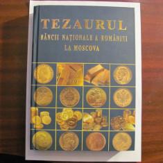 """PAUNESCU & STEFAN """"Tezaurul BNR la Moscova"""" Editia II revazuta & adaugita 2011"""