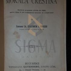 ECONOMUL PR. CONSTANTIN I. POPESCU - MORALA CRESTINA, BUCURESTI 1899