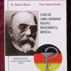 CURS DE LIMBA GERMANA PENTRU INVATAMANTUL MEDICAL, Mioara Mincu s.a.