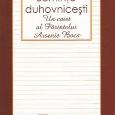 Seminte duhovnicesti. Un caiet al Parintelui Arsenie Boca