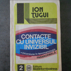 ION TUGUI - CONTACTE CU UNIVERSUL INVIZIBIL