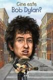 Cine este Bob Dylan'/Jim O'Connor