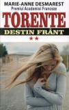 Cumpara ieftin Torente. Destin frant. Volumul II/Marie Anne Desmarest