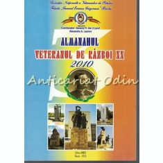 Almanahul Veteranul De Razboi XX 2010 - Alexandru A. Leonov