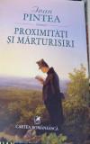 PROXIMITATI SI MARTURISIRI IOAN PINTEA