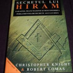 Secretul lui Hiram - Knight & Lomas, conspiratii francmasoni, pergamente Iisus, Alta editura, 2002