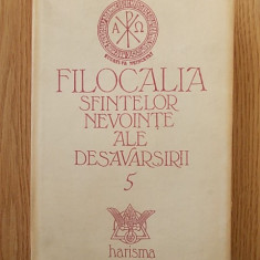 FILOCALIA SFINTELOR NEVOINTE ALE DESAVARSIRII VOL V, cartonata/supracoperta,1995