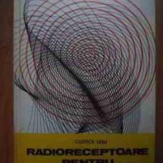 Radioreceptoare Pentru Radioamatori - Costica Lesu ,528988