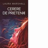 Cumpara ieftin Cerere de prietenie/Laura Marshall